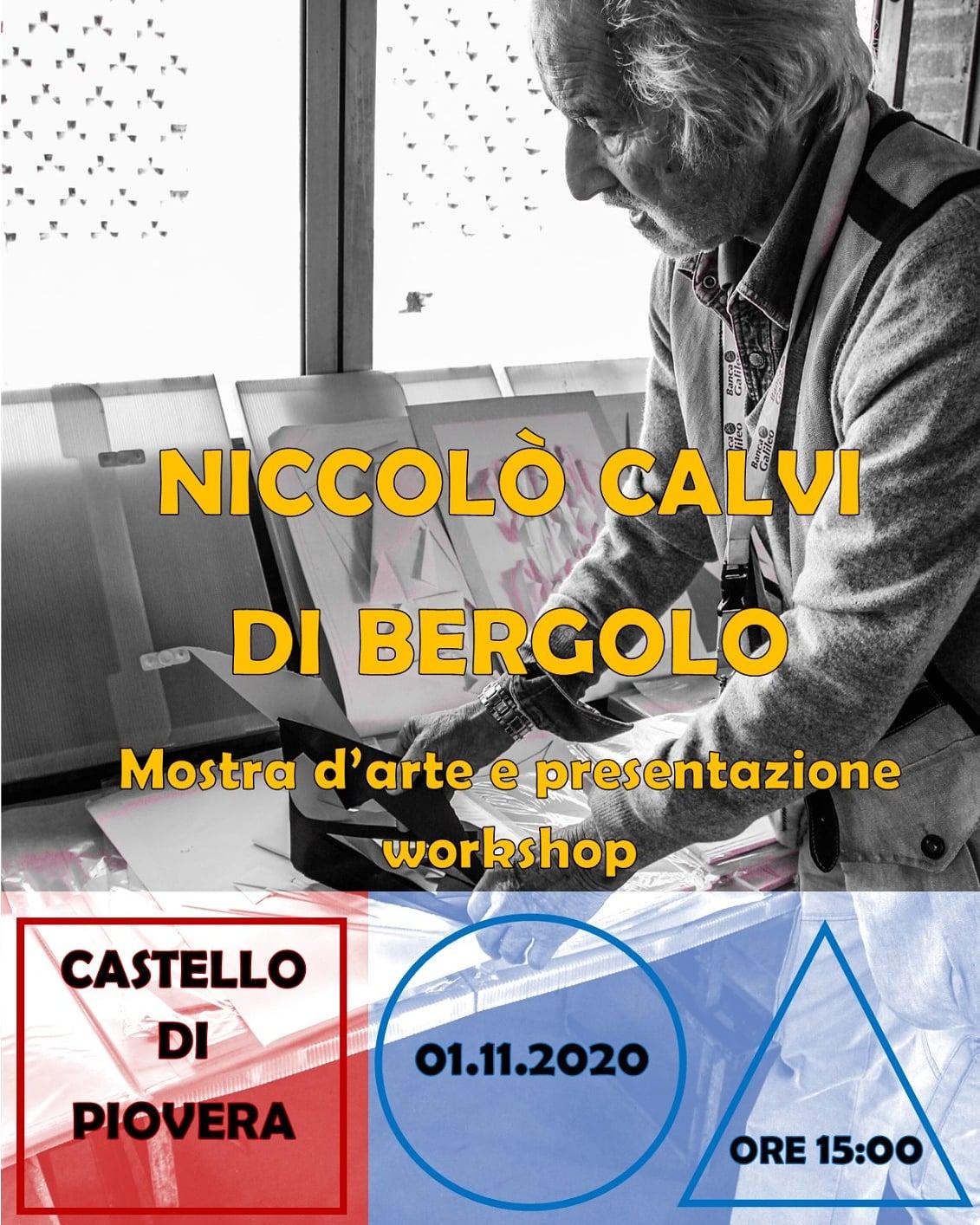 Mostra d'arte e presentazione workshop di Niccolò Calvi di Bergolo